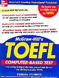 Mcgraw-hill's Toefl Computer-Based Test with 2 Audio Cds