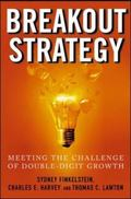 Breakout Strategy Meeting the Challenge of Double-digit Growth