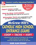 Mcgraw-hill's Catholic High School Entrance Examinations COOP  TACHS  HSPT
