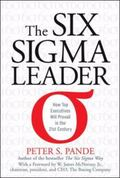 Six Sigma Leader How Top Executives Will Prevail in The 21st Century
