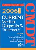 Current Medical Diagnosis & Treatment 2006 / With Cmdt 2006 Internet Access Code