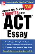 Increase Your Score in 3 Minutes a Day ACT Essay