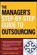 Manager's Step-by-step Guide to Outsourcing