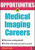 Opportunities in Medical Imaging Careers