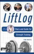 Liftlog Diary And Guide for Strength Training