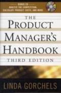 The Product Manager's Handbook. Linda Gorchels