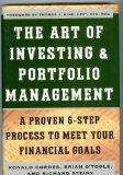 The Art of Investing & Portfolio Management: A Proven 6-Step Process to Meet Your Financial ...