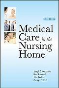 Medical Care in the Nursing Home