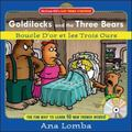 Goldilocks And the Three Bears / Boucle D'or Et Les Trois Ours The Fun Way To Learn 50 New W...