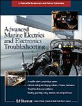 Advanced Marine Electrics And Electronics Troubleshooting/a Manual for Boatowners And Marine...