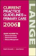Current Practice Guidelines in Primary Care 2006 - Ralph Gonzales - Paperback