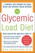 Glycemic Load Diet A Powerful New Program for Losing Weight and Reversing Insulin Resistance