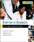 Symptom to Diagnosis An Evidence-Based Guide