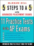 11 Practice Tests for the Ap Exams
