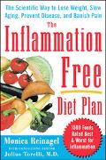 Inflammation-free Diet Plan The Scientific Way to Lose Weight, Banish Pain, Prevent Disease,...