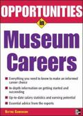 Opportunities in Museum Careers Museum Careers