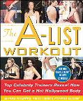 A-List Workout Top Celebrity Trainers Reveal How You Can Get a Hot Hollywood Body