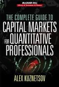 Complete Guide to Capital Markets for Quantitative Professionals