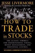 How to Trade in Stocks His Own Words The Jesse Livermonre Secret Trading Formula For Underst...