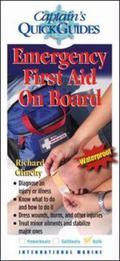 Captain's Quick Guides Emergency First Aid on Board