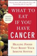 What to Eat If You Have Cancer Healing Foods That Boost Your Immune System
