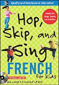 Hop, Sip, and Sing French For Kids