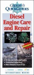 Captain's Quick Guides Diesel Engine Care And Repair