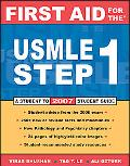 First Aid for the USMLE Step 1 2007 a Student to Student Guide