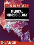 Medical Microbiology & Immunology The Big Picture