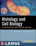Histology and Cell Biology Examination and Board Review E05