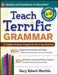 Teach Terrific Grammar For Grades 6-8