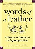 Words of a Feather A Humorous Puzzlement of Etymological Pairs