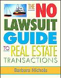 No-lawsuit Guide to Real Estate Transactions