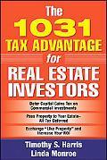 1031 Tax Advantage for Real Estate Investors Tax Saving Strategies for Real Estate Investors