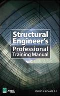 Structural Engineer's Professional Training Manual