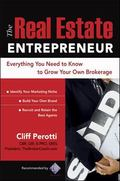 Real Estate Entrepreneur The Broker Coach's Guide to Building a Successful Business