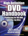 High Definition Dvd Handbook Producing for HD DVD and Blu-ray Disc
