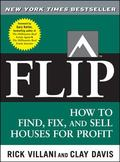 Flip How to Find, Fix, and Sell Houses for Profit