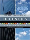 Manager's Book of Decencies How Small Gestures Build Great Companies