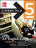 5 Steps to a 5 Ap English Language