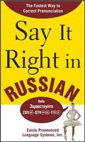 Say It Right in Russian!