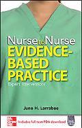 Nurse to Nurse: Evidence-Based Practice