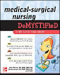 Medical Surgical Nursing Demystified