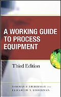 A Working Guide to Process Equipment
