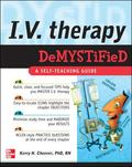 I. V. Therapy Demystified