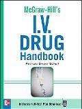 McGraw-Hill's I. V. Drug Handbook