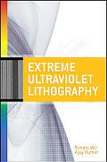 Extreme Ultraviolet Lithography