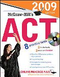 McGraw-Hill's ACT with CD-ROM, 2009 Edition