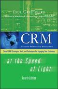 CRM at the Speed of Light, Fourth Edition: Social CRM 2.0 Strategies, Tools, and Techniques ...