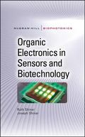 Organic Electronics in Sensors and Biotechnology (Mc-Graw-Hill Biophotonics Series)